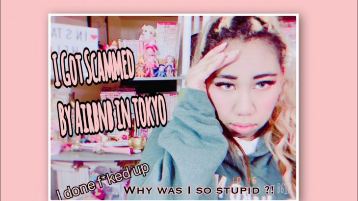 I Got Scammed By An AirBnB in Tokyo Japan || Storytime