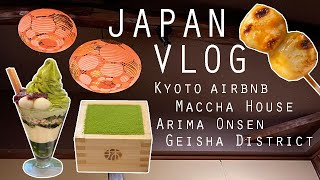 Day 1 – Japan Trip (2019/20) – Kyoto Airbnb, Maccha House, Arima Onsens, and Geisha District