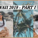 HAWAII VACATION 2019 – Part I (beach, relaxing, mini airbnb tour)