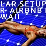 Solar setup for airbnb treehouse in Hawaii
