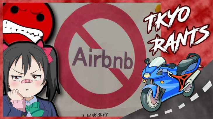 Japan Hates AirBnb with a Passion!