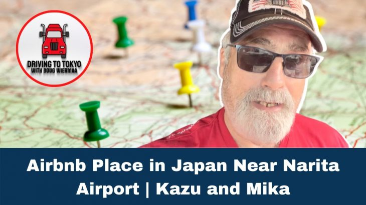 Airbnb Place in Japan Near Narita Airport | Kazu and Mika